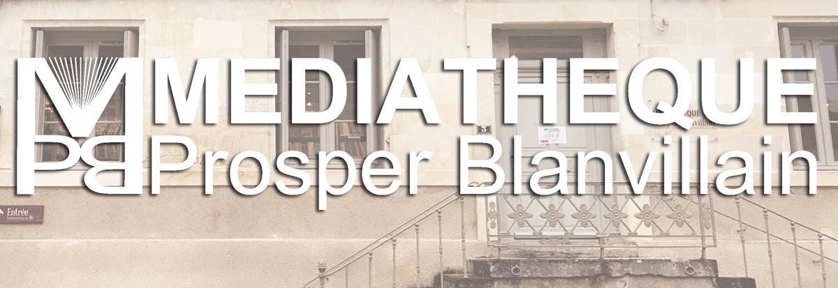Médiathèque Prosper Blanvillain